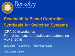 Reachability Based Controller  Synthesis for Switched Systems