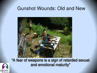 """ A fear of weapons is a sign of retarded sexual and emotional maturity """