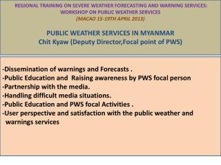 REGIONAL TRAINING ON SEVERE WEATHER FORECASTING AND WARNING SERVICES: