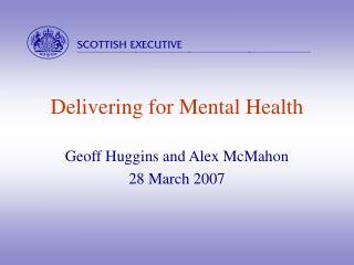 Delivering for Mental Health