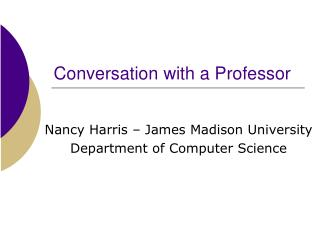 Conversation with a Professor