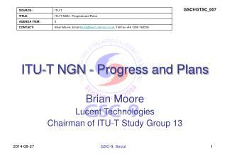 ITU-T NGN - Progress and Plans