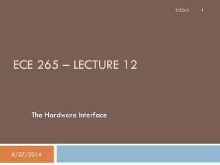ECE 265 – Lecture 12