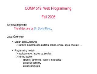 COMP 519: Web Programming  Fall 2006