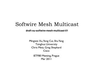 Softwire Mesh Multicast draft-xu-softwire-mesh-multicast-01
