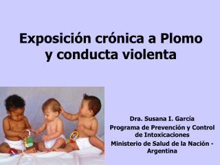 Exposición crónica a Plomo y conducta violenta