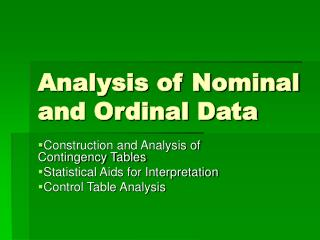 Analysis of Nominal and Ordinal Data