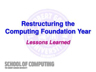 Restructuring the Computing Foundation Year