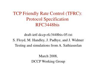 TCP Friendly Rate Control (TFRC): Protocol Specification RFC3448bis