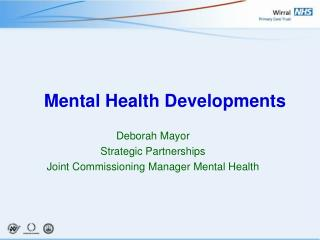 Mental Health Developments