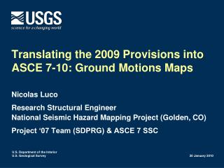 Translating the 2009 Provisions into ASCE 7-10: Ground Motions Maps