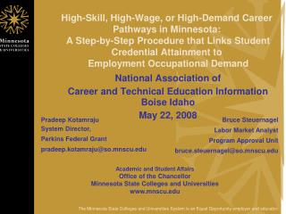 National Association of  Career and Technical Education Information Boise Idaho May 22, 2008