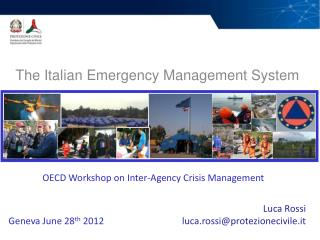 The Italian Emergency Management System