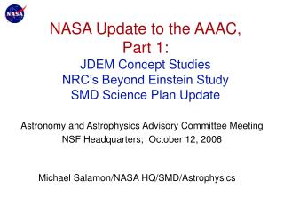 Astronomy and Astrophysics Advisory Committee Meeting NSF Headquarters;  October 12, 2006