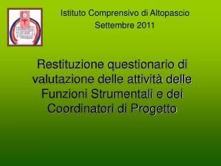 Istituto Comprensivo di Altopascio Settembre 2011