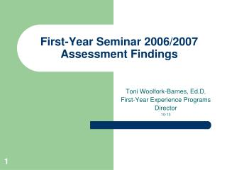 First-Year Seminar 2006/2007 Assessment Findings