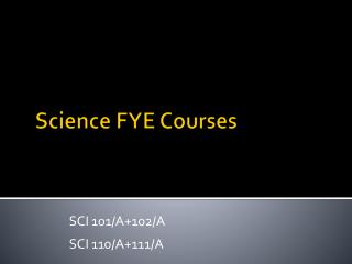 Science FYE Courses