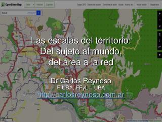 Las escalas del territorio:  Del sujeto al mundo,  del área a la red