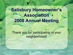 Salisbury Homeowner s Association  2008 Annual Meeting