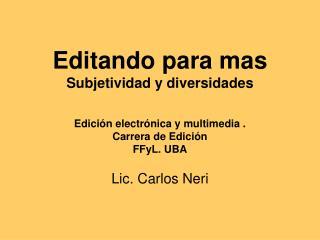 Lic. Carlos Neri