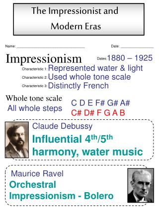 The Impressionist and  Modern Eras