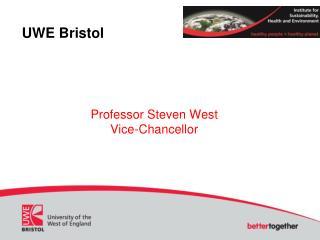 Professor Steven West Vice-Chancellor