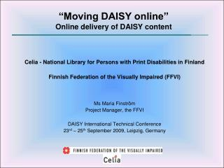 """Moving DAISY online"" Online delivery of DAISY content"