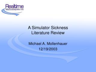 A Simulator Sickness  Literature Review