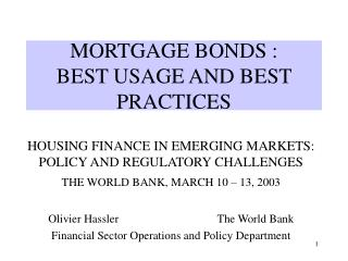 MORTGAGE BONDS :      BEST USAGE AND BEST PRACTICES
