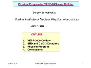 Physical Program for VEPP-2000 e+e- Collider