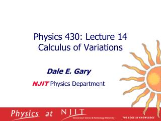 Physics 430: Lecture 14  Calculus of Variations