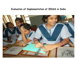 Evaluation of Implementation of IEDSS in India