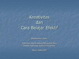 Kreativitas  dan  Cara Belajar Efektif