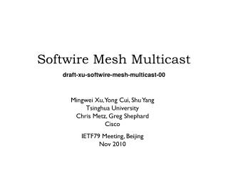 Softwire Mesh Multicast draft-xu-softwire-mesh-multicast-00