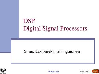 DSP  Digital Signal Processors