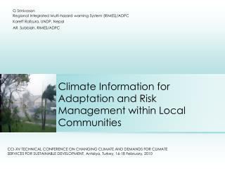 Climate Information for Adaptation and Risk Management within Local Communities