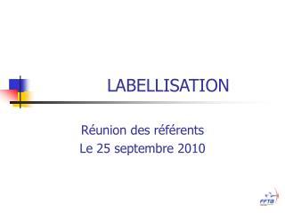 Réunion des référents Le 25 septembre 2010