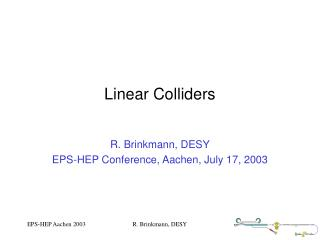 Linear Colliders