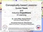 Conceptually-based Lessons:  Guided Tours  and  Inductive Expeditions  in Learning