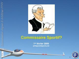 Commissaire Sportif?