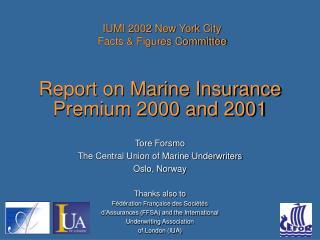 Report on Marine Insurance Premium 2000 and  2001