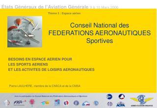 Conseil National des FEDERATIONS AERONAUTIQUES Sportives