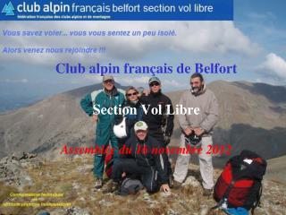 Club alpin français de Belfort Section Vol Libre Assemblée du 16 novembre 2012