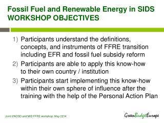 Fossil  Fuel and Renewable  Energy in SIDS WORKSHOP OBJECTIVES