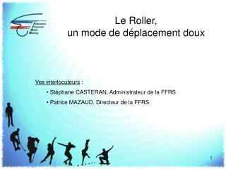 Le Roller,  un mode de déplacement doux
