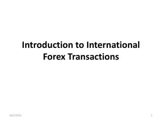 Introduction to International Forex Transactions