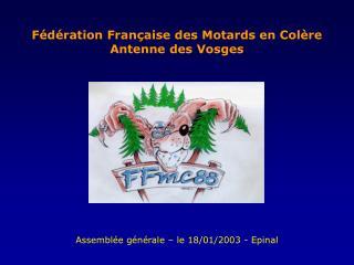 Fédération Française des Motards en Colère Antenne des Vosges