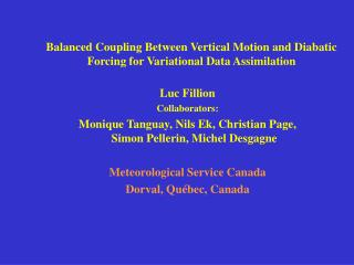 Balanced Coupling Between Vertical Motion and Diabatic Forcing for Variational Data Assimilation