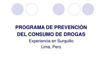 PROGRAMA DE PREVENCI�N DEL CONSUMO DE DROGAS