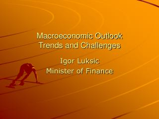 Macroeconomic Outlook Trends and Challenges